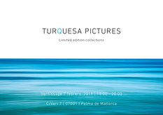 TURQUESA PICTURES, Limited edition collections