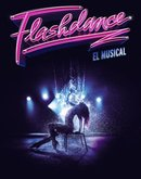 FLASHDANCE. El Musical